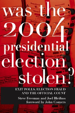 Book cover - Was the 2004 Presidential Election Stolen?
